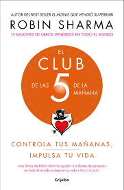 Resumen del libro El Club 5 am de Robin Sharma