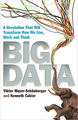 Libros resumidos de Ciencia y Tecnología: Big Data de Viktor Mayer-Schonberger y Kenneth Cukier
